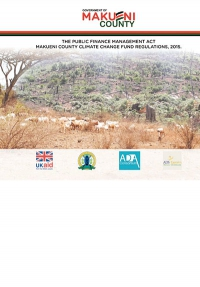 The Public Finance Management Act: Makueni County Climate Change Fund Regulations, 2015
