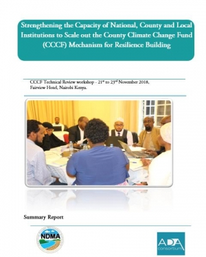 Strengthening the Capacity of National, County and Local Institutions to Scale out the County Climate Change Fund (CCCF) Mechanism for Resilience Building